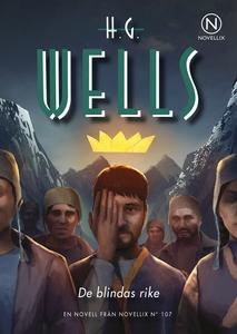 De blindas rike (e-bok) av H.G. Wells
