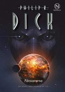 Försvararna (e-bok) av Philip K. Dick