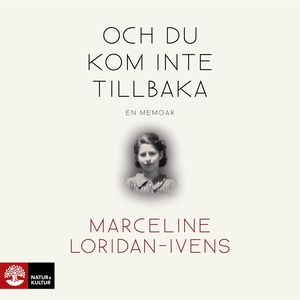Och du kom inte tillbaka (ljudbok) av Marceline