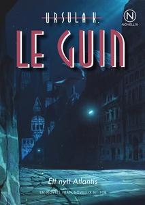 Ett nytt atlantis (e-bok) av Ursula K. Le Guin