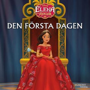 Elena - first day of rule (e-bok) av Disney