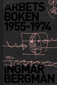Arbetsboken 1955-1974 (e-bok) av Ingmar Bergman