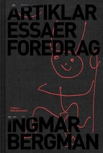 Artiklar, essäer, föredrag (e-bok) av Ingmar Be