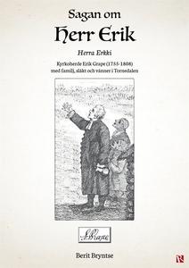 Sagan om herr Erik (e-bok) av Berit Bryntse