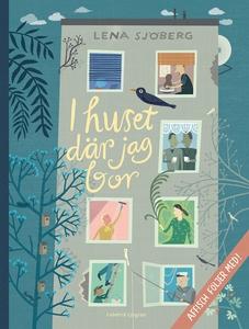 I huset där jag bor (e-bok) av Lena Sjöberg