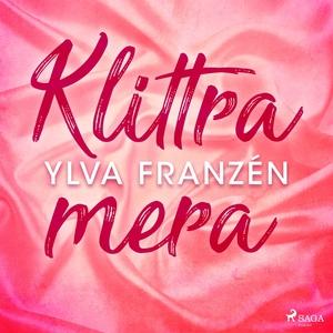 Klittra mera (ljudbok) av Ylva Franzén