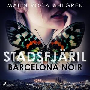 Stadsfjäril: Barcelona Noir (ljudbok) av Malin