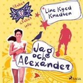 Älskar, älskar inte 1 - Jag och Alexander