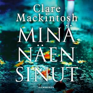 Minä näen sinut (ljudbok) av Clare Mackintosh