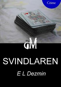 Svindlaren (e-bok) av E. L. Dezmin