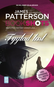 Bookshots: Tyglad lust (e-bok) av James Patters