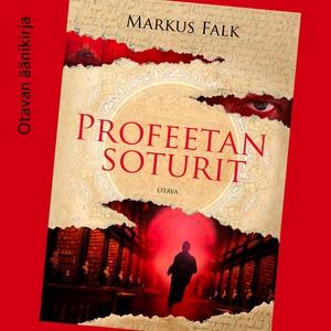 Profeetan soturit (ljudbok) av Markus Falk