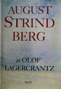 August Strindberg (e-bok) av Olof Lagercrantz