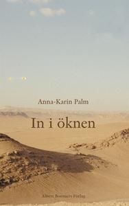 In i öknen (e-bok) av Anna-Karin Palm