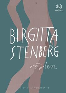 Rösten (e-bok) av Birgitta Stenberg