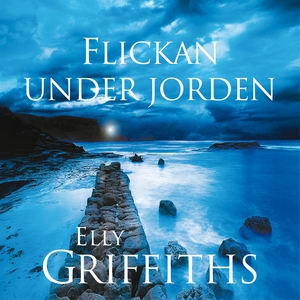 Flickan under jorden (ljudbok) av Carla Wiberg,
