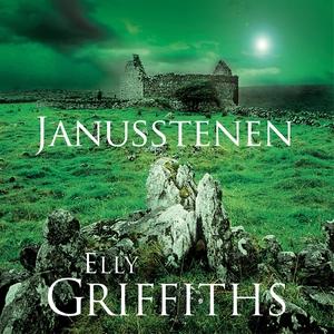 Janusstenen (ljudbok) av Elly Griffiths
