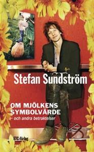 Om mjölkens symbolvärde (ljudbok) av Stefan Sun
