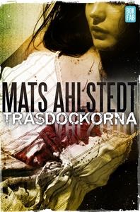 Trasdockorna (e-bok) av Mats Ahlstedt