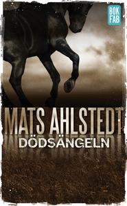 Dödsängeln (e-bok) av Mats Ahlstedt