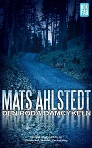 Den röda damcykeln (e-bok) av Mats Ahlstedt