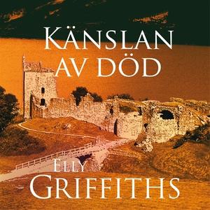 Känslan av död (ljudbok) av Elly Griffiths