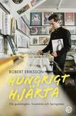Hungrigt hjärta : Om gudslängtan, livssmärta och Springsteen