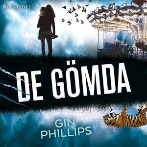 De gömda (ljudbok) av Gin Phillips