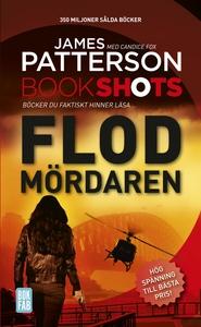 Bookshots: Flodmördaren (e-bok) av James Patter
