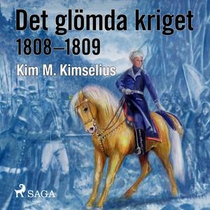 Det glömda kriget (ljudbok) av Kim M. Kimselius