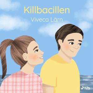 Killbacillen (ljudbok) av Viveca Lärn