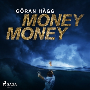 Money money (ljudbok) av Göran Hägg