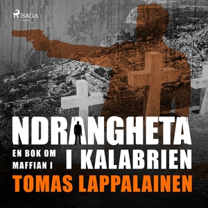 Ndrangheta - en bok om maffian i Kalabrien (lju
