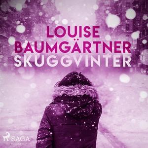 Skuggvinter (ljudbok) av Louise Baumgärtner