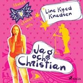 Älskar, älskar inte 4 - Jag och Christian