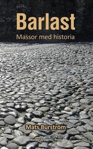 Barlast :  Massor med historia (e-bok) av Mats
