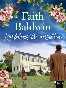 Kärlekens tre ansikten (e-bok) av Faith Baldwin