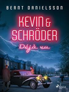 Kevin & Schröder - Deja vú (e-bok) av Bernt Dan