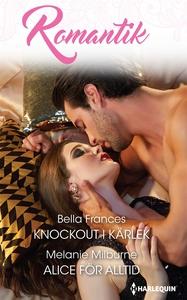 Knockout i kärlek/Alice för alltid (e-bok) av M