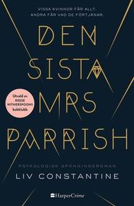 Den sista mrs Parrish (e-bok) av Liv Constantin