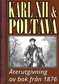 Karl XII vid Poltava – Återutgivning av bok från 1876