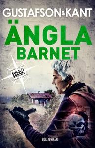 Änglabarnet (e-bok) av Anders Gustafson, Johan