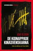 De kidnappade Kinasvenskarna