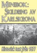 Minibok: Skildring av Karlskrona – Återutgivning av text från 1877