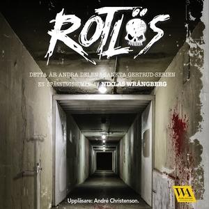 Rotlös (ljudbok) av Niklas Wrångberg