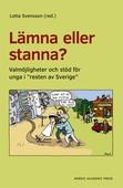 """Lämna eller stanna? : Valmöjligheter och stöd för unga i """"resten av Sverige"""""""