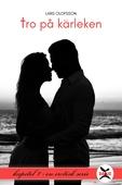 Tro på kärleken - Kapitel 1