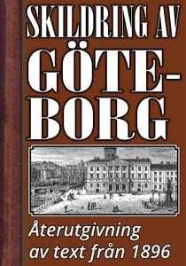 Skildring av Göteborg – Återutgivning av text f