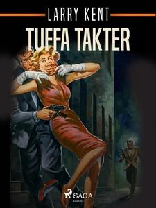 Tuffa takter (e-bok) av Larry Kent