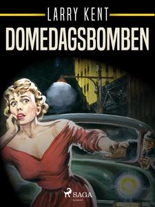 Domedagsbomben (e-bok) av Larry Kent